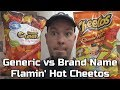 Generic vs Brand Name Battle - Flamin' Hot Cheetos