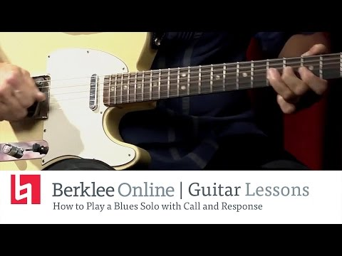 Learn How to Play a Blues Guitar Solo with Call and Response