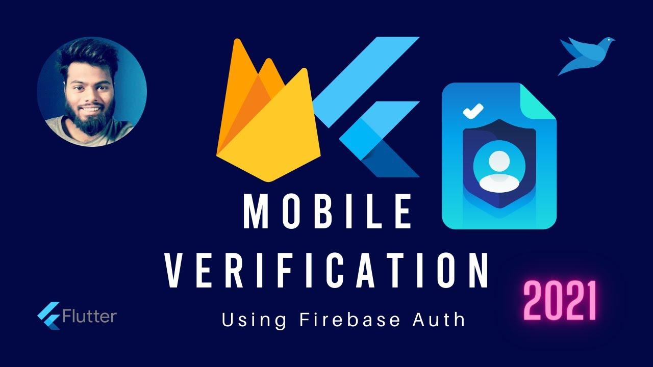 Flutter | Firebase Mobile Phone Verification | Firebase Auth