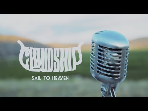 Cloudship - Sail to Heaven