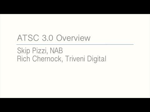 ATSC 3.0 Overview