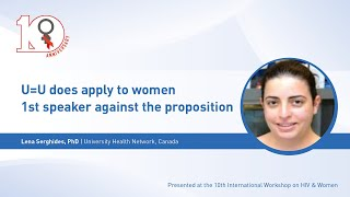 Debate:  U=U does apply to women - 1st speaker against the proposition - Lena Serghides