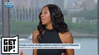 Maria Taylor: Josh Hader 'doesn't deserve a standing ovation' | Get Up! | ESPN