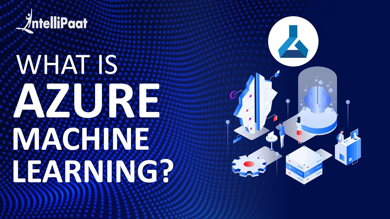 Azure Machine Learning Tutorial | Intellipaat