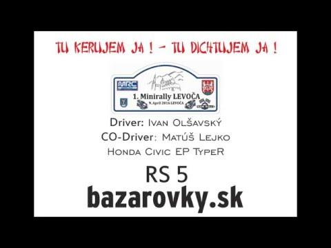 1. Minirally Levoča 2016 - Ivan Olšavský a Matúš Lejko - RS 5