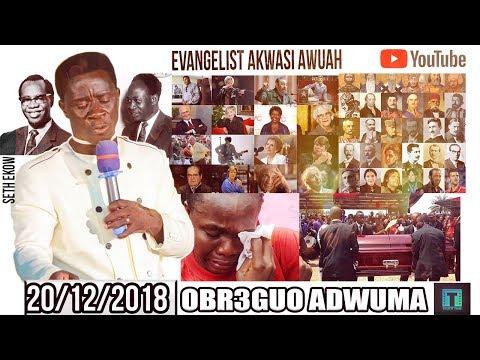 EVANGELIST AKWASI AWUAH ON NNY3 OBR3GUO ADWUMA