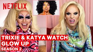 Drag Queens Trixie Mattel & Katya React to Glow Up Season 2 | I Like to Watch | Netflix