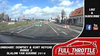 Onboard   Dempsey & Kurt Huyghe   Ronde 2   Slalom Van Kuurne 2016