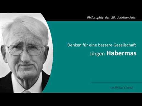 Jurgen Habermas Denken Fur Eine Bessere Gesellschaft Youtube