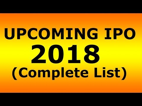 Upcoming IPO in 2018 in India   | By Markets Guruji