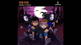 Cover images Marnik & SMACK - Gam Gam (HQ Audio)