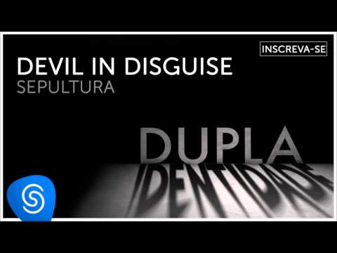 Sepultura - Devil in Disguise (Dupla Identidade) [Áudio Oficial]