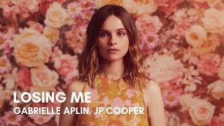 Gambar cover Gabrielle Aplin, JP Cooper - Losing Me (Lyrics)