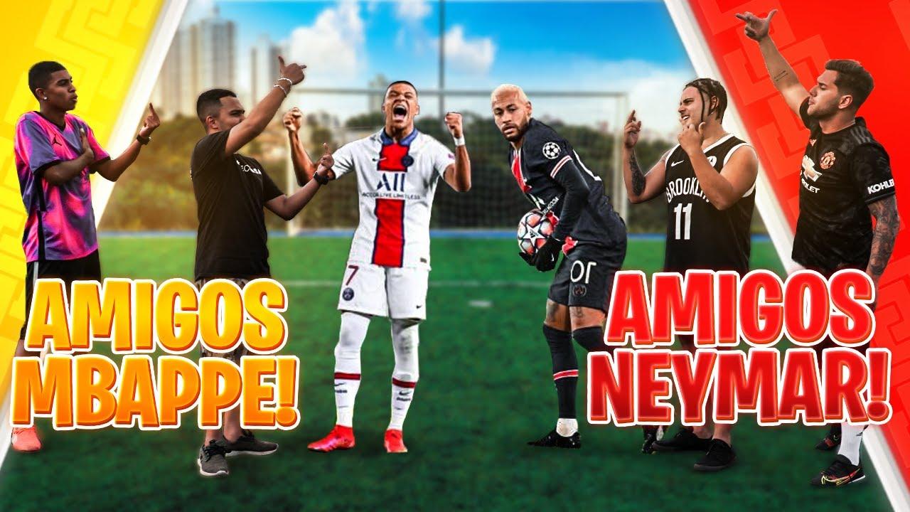 AMIGOS DO NEYMAR VS AMIGOS DO MBAPPÉ!!! (QUEM É O MELHOR?)