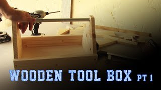 Wood Working Projects: Wooden Tool Box Pt 1