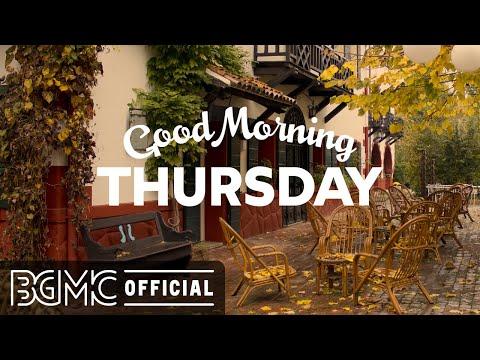 THURSDAY MORNING JAZZ: Sweet Autumn Latte Bossa Nova & Cozy Jazz Music