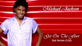 Michael Jackson - Get On The Floor (Instrumental)