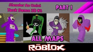 Slender Ao Onini Tank Demo 3D All Slender Ao Oninis All Maps Part 1 By Vad1k0 [Roblox]