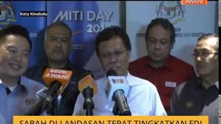 Sabah di landasan tepat tingkatkan FDI