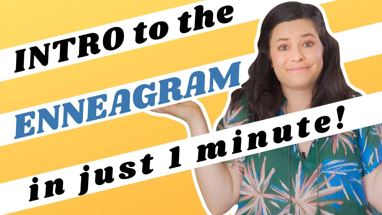 Intro to the Enneagram! The One Minute Enneagram
