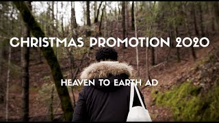 Christmas Promotion 2020 | Heaven to Earth AD