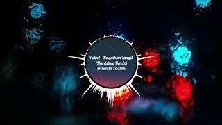 Potret - Bagaikan Langit (Hardstyle Remix)
