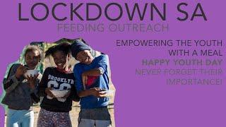 Lockdown SA Feeding Outreach - COVID-19 Lockdown 16/06/2020
