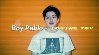 Boy Pablo - Losing You (Lyrics / Subtitulada Español)