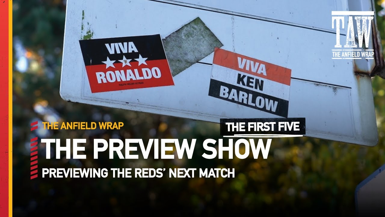 Manchester United v Liverpool | The Preview Show | First Five