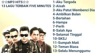 Download lagu Mp3 Hits - 13 Lagu Terbaik Five Minutes