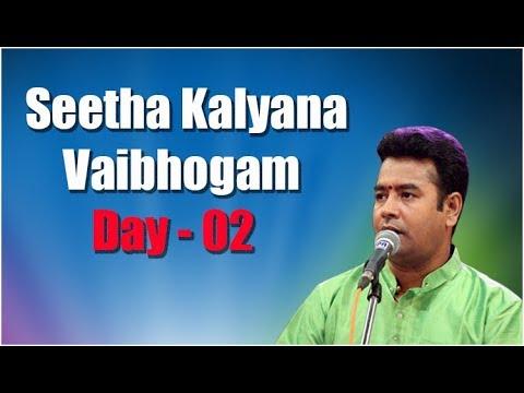 Seetha Kalyana Vaibhogam Day - 02 Hyderabad B.Shiva