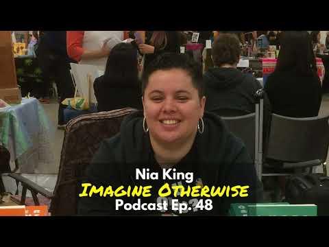 Imagine Otherwise podcast: Ep 47, Nia King