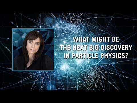 What might be the next big discovery in particle physics?