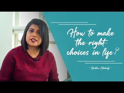 How to make the right choices in life? #rightchoice #lifelesson