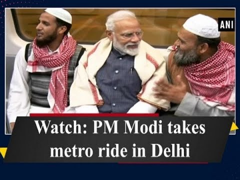 Watch: PM Modi takes metro ride in Delhi