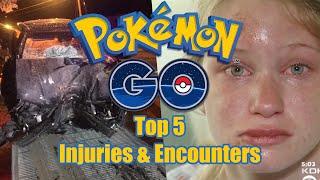 Pokemon Go Top 5 Injuries & Encounters