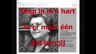 Tante Leen - Diep In Mijn Hart (karaoke)