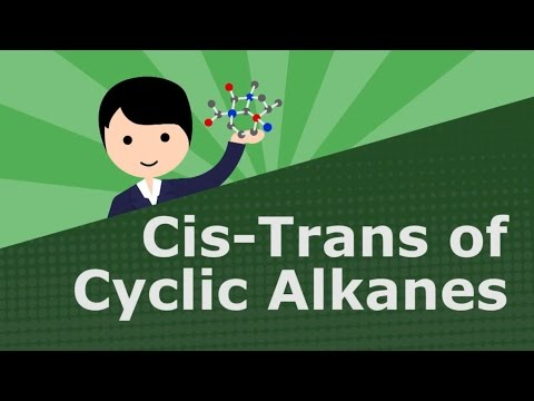 Cis-Trans of Cyclic Alkanes (Lightboard)