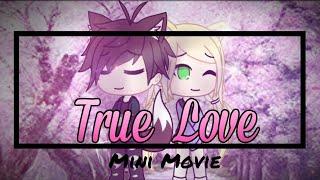 True Love   Gachaverse Mini Movie