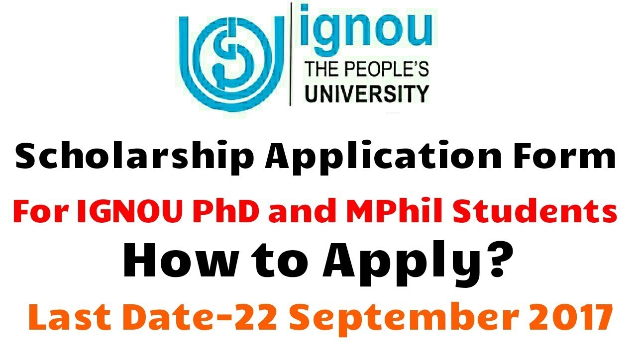 Ignou scholarship form for ignou phd and mphil 2017 how to ignou scholarship form for ignou phd and mphil 2017 how to apply last date 22 sept 2017 falaconquin