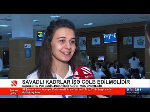 Savadlı Kadrlar Işə Qəbul Edilməlidir- Real TV 17.10.2019