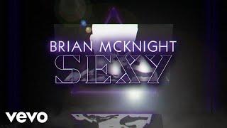 Brian McKnight - Sexy