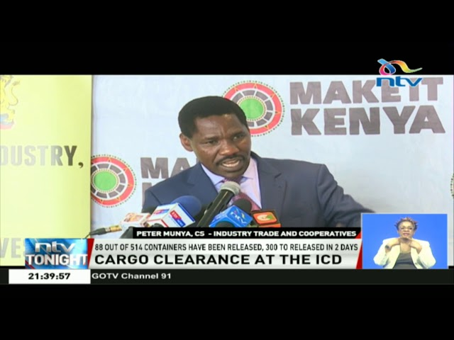89 containers belonging to small scale traders released at the ICD in Embakasi