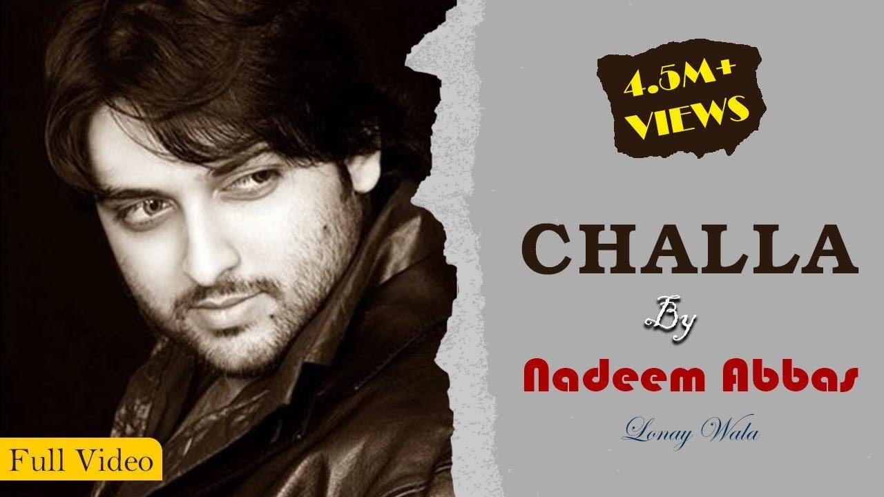 Download CHALLA by Nadeem Abbas Lonay Wala (Official Video) | Latest Punjabi Songs | #Challa New Punjabi Song
