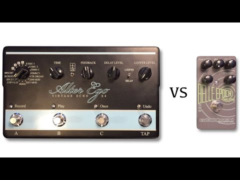 TC Electronic Alter Ego X4 Vs Catalinbread Belle Epoch