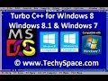 Download and Install Turbo C for Windows 8, Windows 8.1 and Windows 7 Easily My Coding Pad