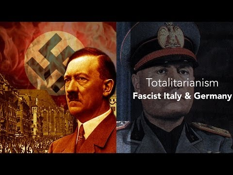 19B: Totalitarianism-Fascist Italy and Germany