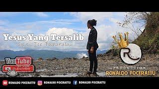 Lagu Paskah Terbaru 2021 - YESUS YANG TERSALIB - Cipt : Ice Tomatala - Voc : Ronaldo Pocerattu