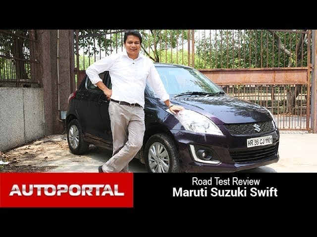 Maruti Suzuki Swift Test Drive Review - Autoportal