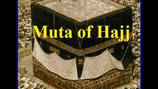 (3) Muta Temporary Marriage (3/9) Who prohibited the Muta of Hajj (Pilgrimage)